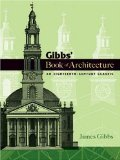 James Gibbs, A book of architecture