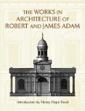 Robert and James Adam, The works in architecture of